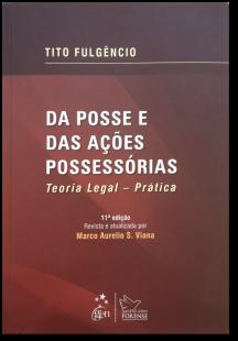 5--Da-posse-das-acoes-possessorias-Tito-Fulgencio-2013